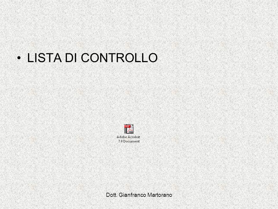 Dott. Gianfranco Martorano LISTA DI CONTROLLO