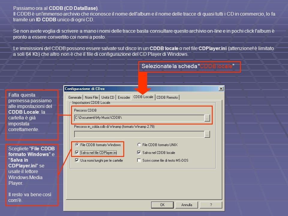 Passiamo ora al CDDB (CD DataBase). Il CDDB è un'immenso archivio che riconosce il nome dell'album e il nome delle tracce di quasi tutti i CD in comme