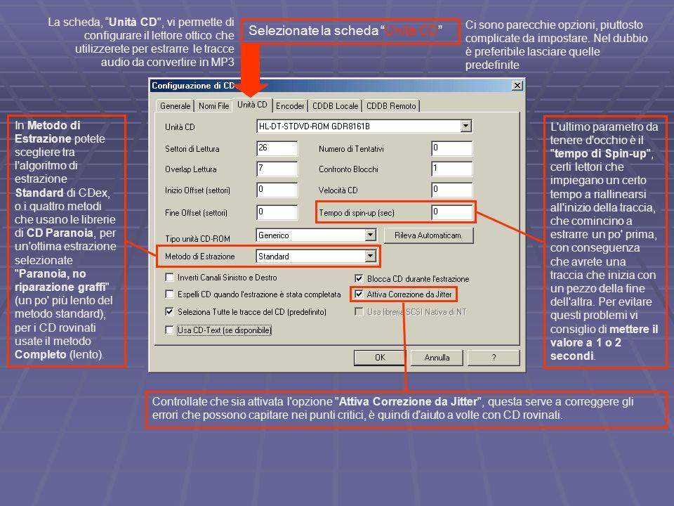 Selezionate la scheda Encoder Nel pannello Encoder dovete scegliere quale codificatore usare per convertire le tracce dal formato WAV al formato MP3 o altro.