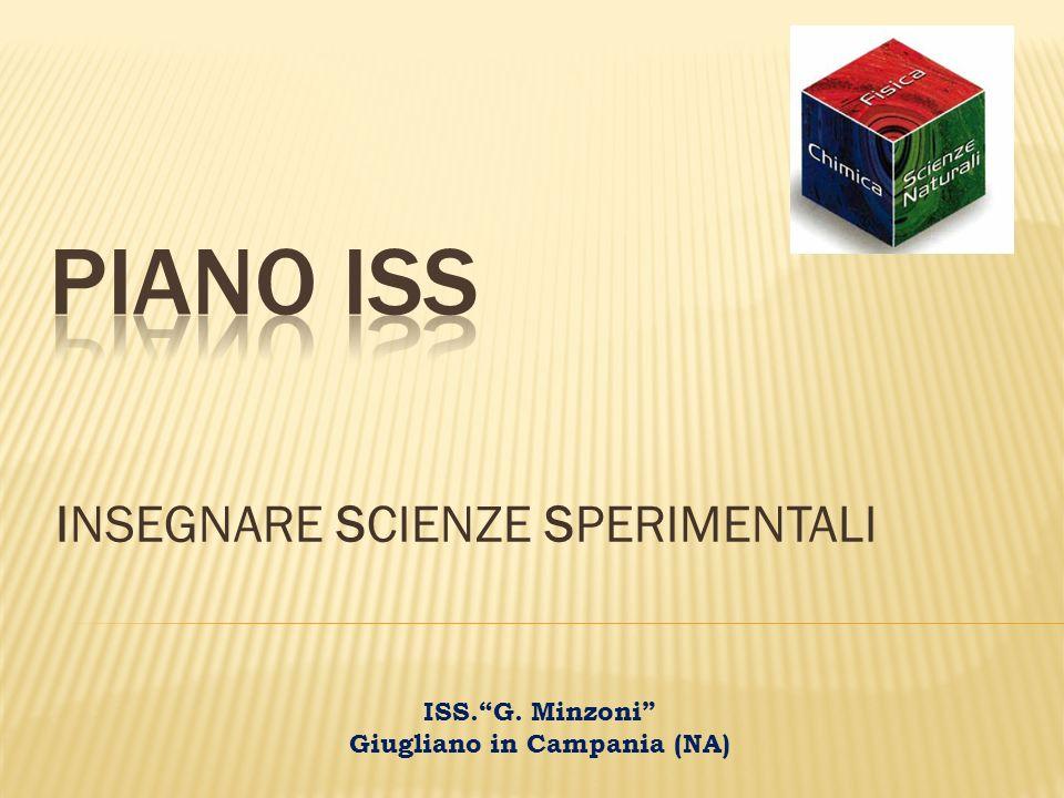 INSEGNARE SCIENZE SPERIMENTALI ISS.G. Minzoni Giugliano in Campania (NA)
