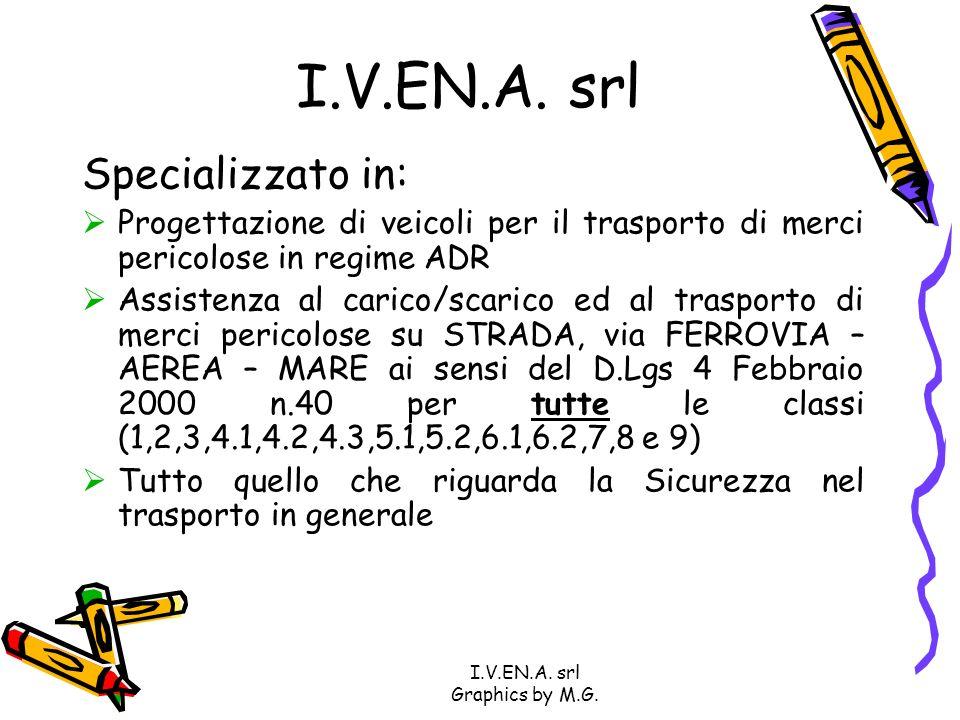 I.V.EN.A.srl Graphics by M.G. Le attività svolte da I.V.EN.A.