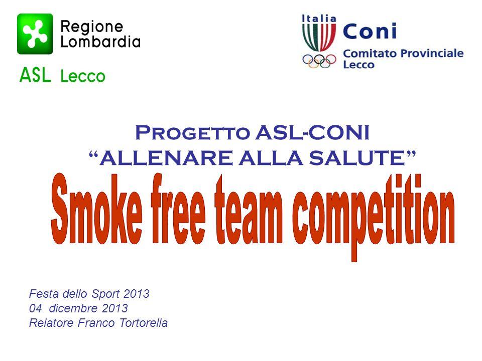 Progetto ASL-CONI ALLENARE ALLA SALUTE Festa dello Sport 2013 04 dicembre 2013 Relatore Franco Tortorella