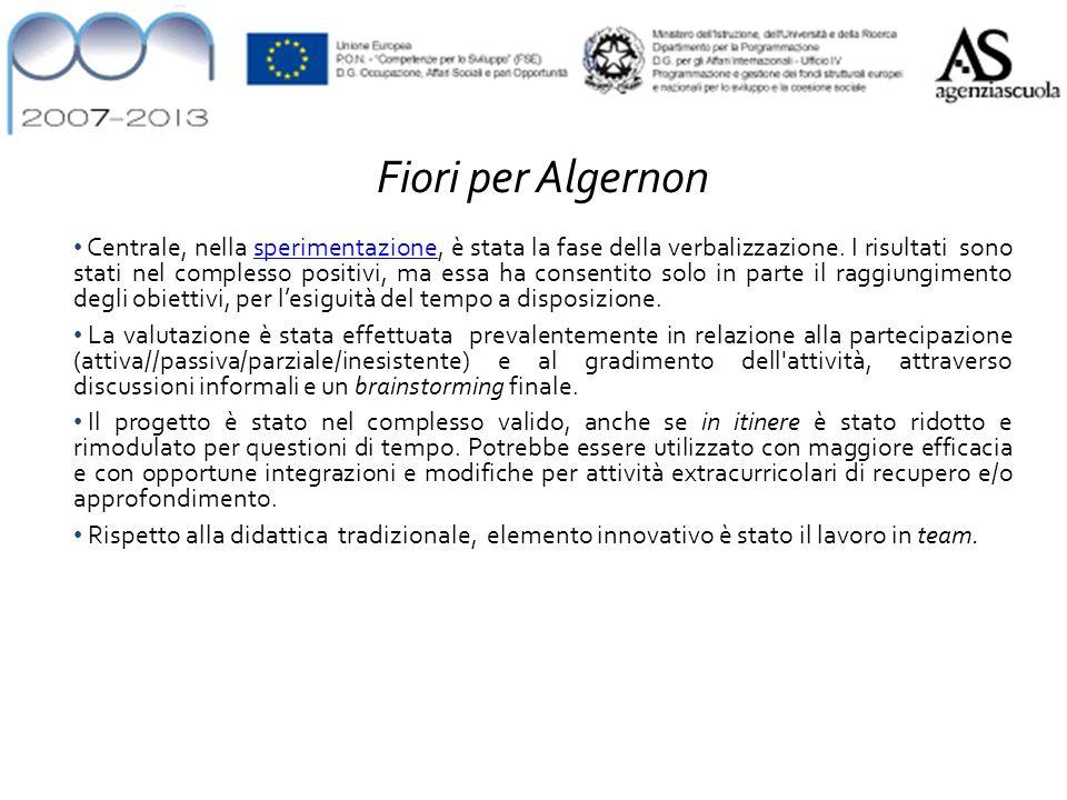 Fiori per Algernon Centrale, nella sperimentazione, è stata la fase della verbalizzazione.