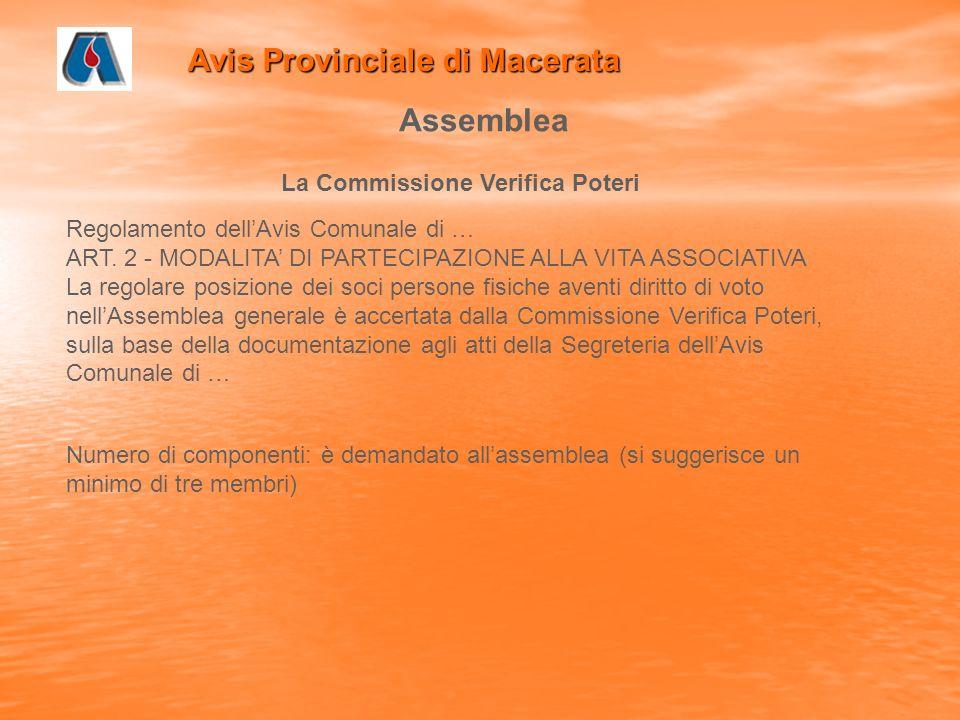 Avis Provinciale di Macerata Assemblea La Commissione Verifica Poteri Regolamento dellAvis Comunale di … ART.