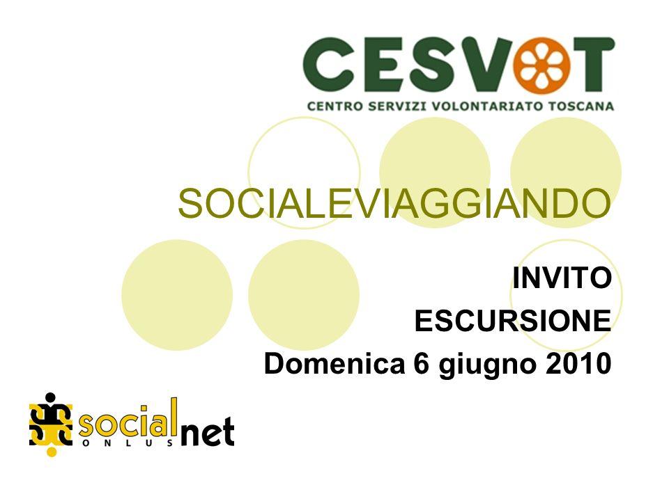 SOCIALEVIAGGIANDO INVITO ESCURSIONE Domenica 6 giugno 2010
