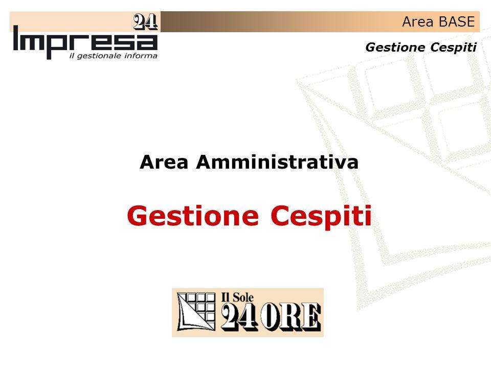 Area BASE Gestione Cespiti Area Amministrativa Gestione Cespiti