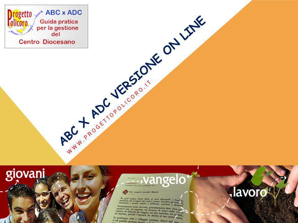ABC X ADC VERSIONE ON LINE WWW.PROGETTOPOLICORO.IT