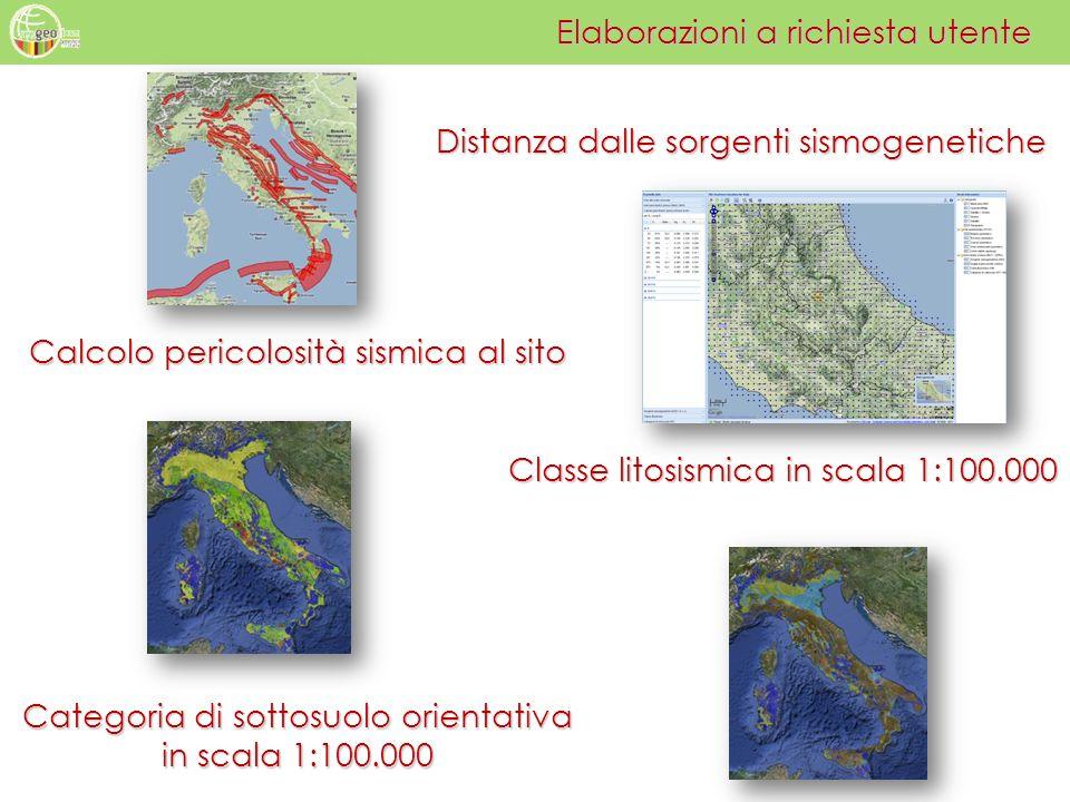 Distanza dalle sorgenti sismogenetiche Calcolo pericolosità sismica al sito Elaborazioni a richiesta utente Classe litosismica in scala 1:100.000 Cate