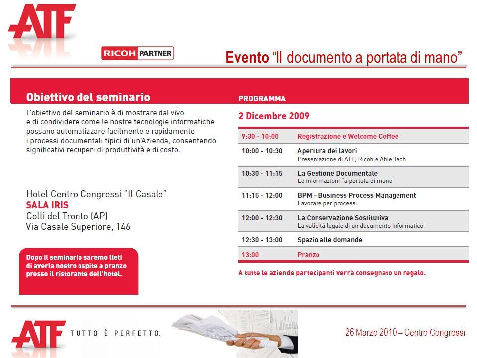 Evento Il documento a portata di mano 26 Marzo 2010 – Centro Congressi