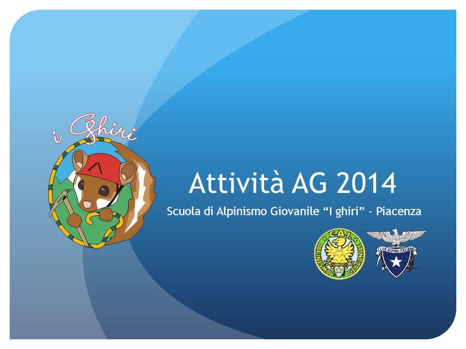 Attività AG 2014 Scuola di Alpinismo Giovanile I ghiri - Piacenza