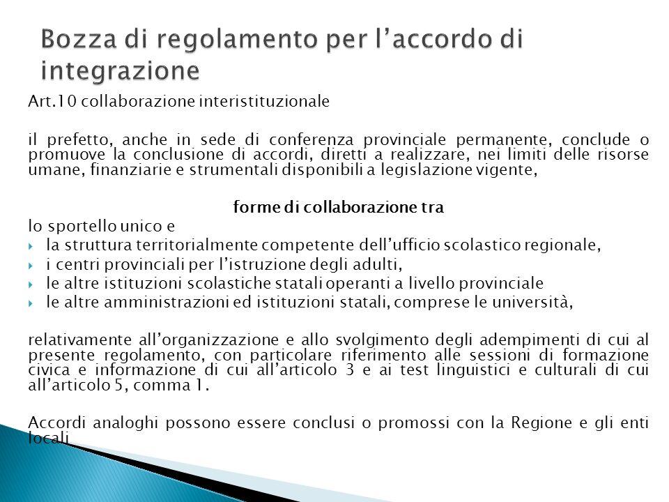 Art.10 collaborazione interistituzionale il prefetto, anche in sede di conferenza provinciale permanente, conclude o promuove la conclusione di accord