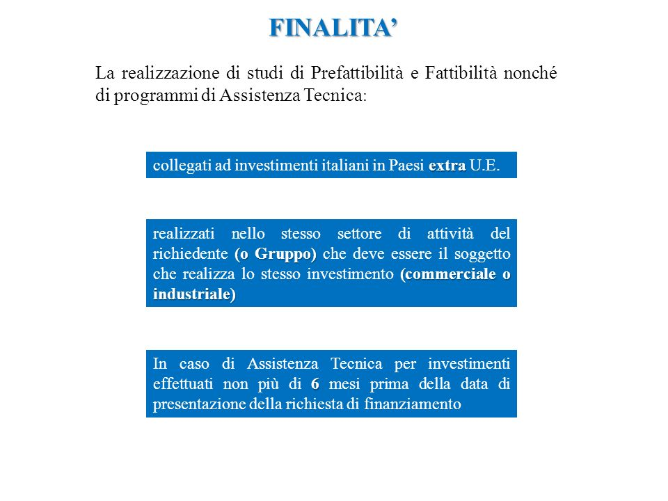 FINALITA extra collegati ad investimenti italiani in Paesi extra U.E.