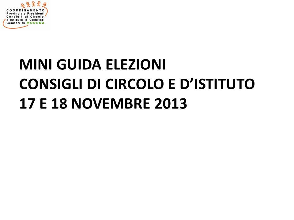 MINI GUIDA ELEZIONI CONSIGLI DI CIRCOLO E DISTITUTO 17 E 18 NOVEMBRE 2013