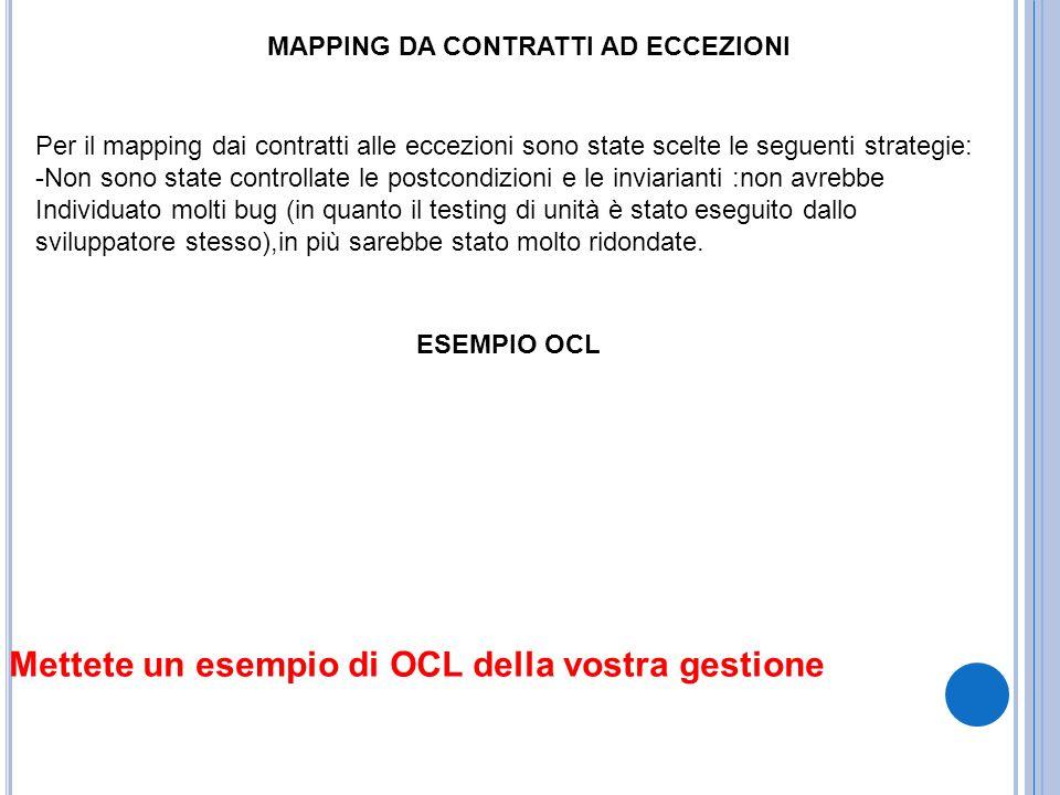 MAPPING DA CONTRATTI AD ECCEZIONI Per il mapping dai contratti alle eccezioni sono state scelte le seguenti strategie: -Non sono state controllate le