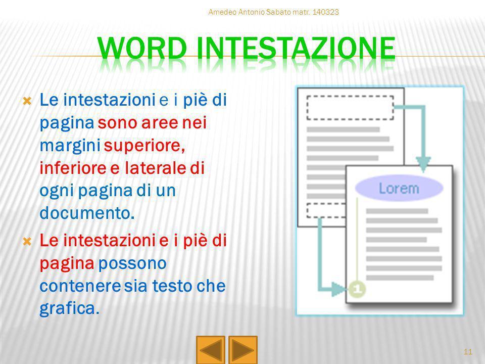 Le intestazioni e i piè di pagina sono aree nei margini superiore, inferiore e laterale di ogni pagina di un documento. Le intestazioni e i piè di pag