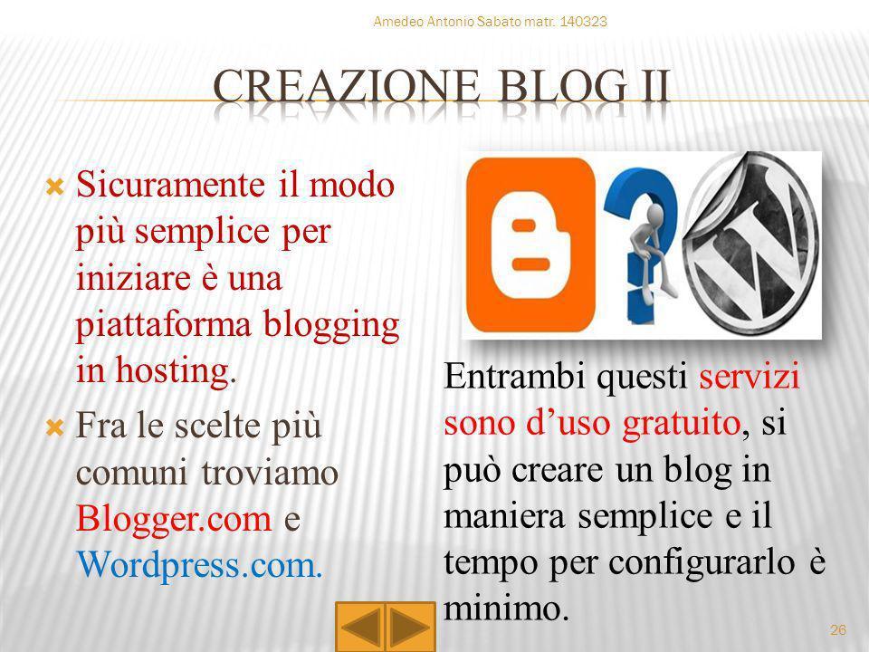 Sicuramente il modo più semplice per iniziare è una piattaforma blogging in hosting. Fra le scelte più comuni troviamo Blogger.com e Wordpress.com. En