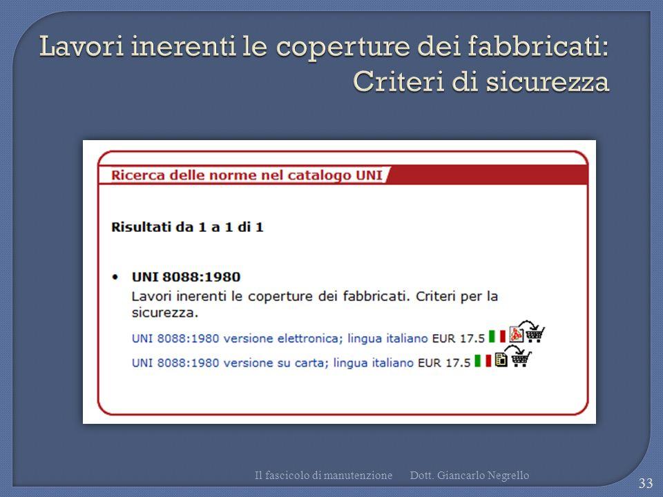 Il fascicolo di manutenzione 33 Dott. Giancarlo Negrello