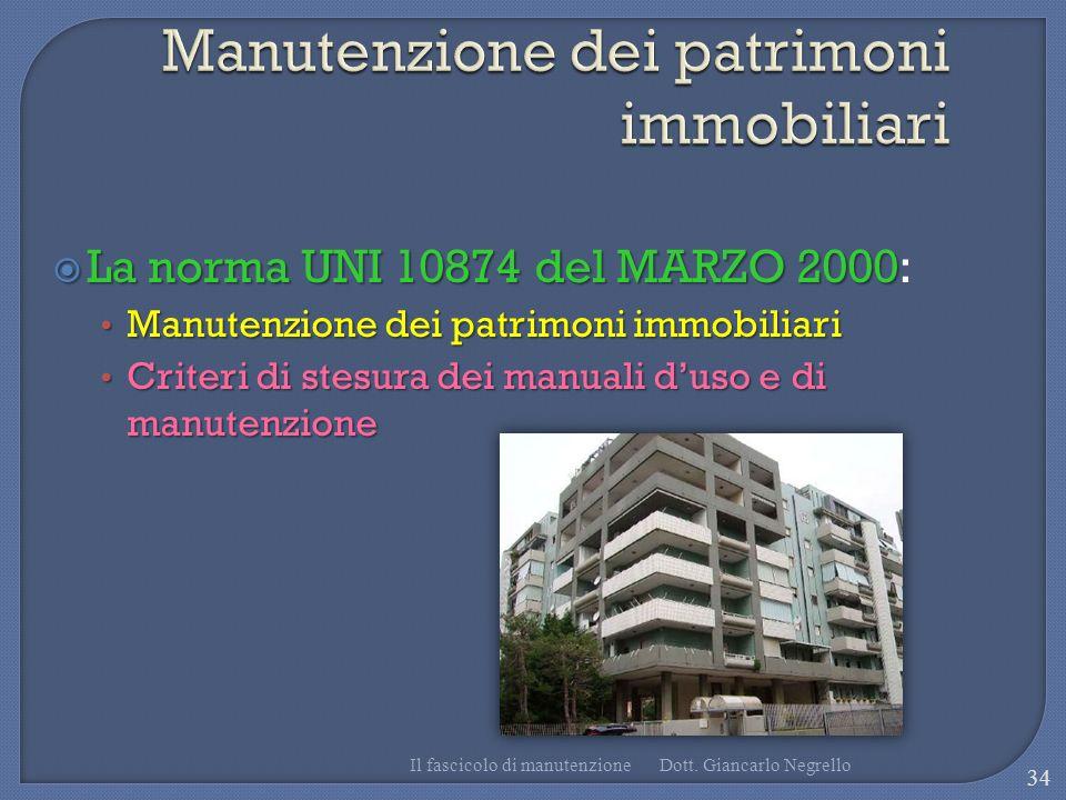 La norma UNI 10874 del MARZO 2000 La norma UNI 10874 del MARZO 2000: Manutenzione dei patrimoni immobiliari Manutenzione dei patrimoni immobiliari Cri