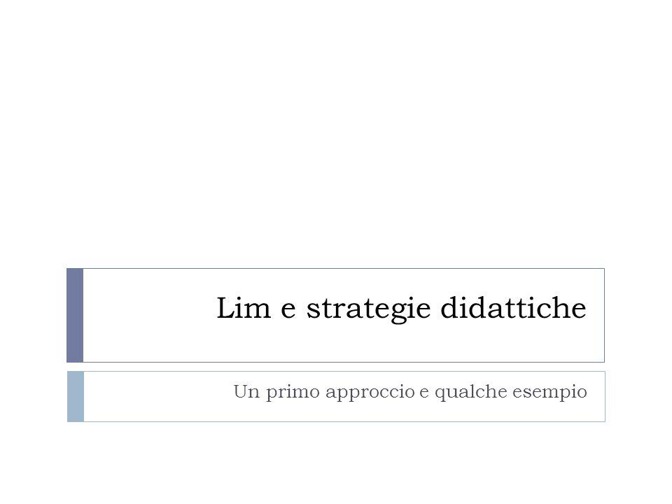Lim e strategie didattiche Un primo approccio e qualche esempio