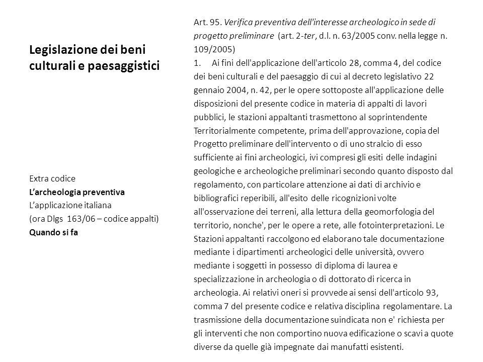 Legislazione dei beni culturali e paesaggistici Art. 95. Verifica preventiva dell'interesse archeologico in sede di progetto preliminare (art. 2-ter,