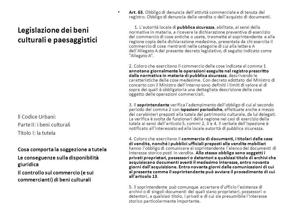 Legislazione dei beni culturali e paesaggistici Art. 63. Obbligo di denuncia dell'attività commerciale e di tenuta del registro. Obbligo di denuncia d
