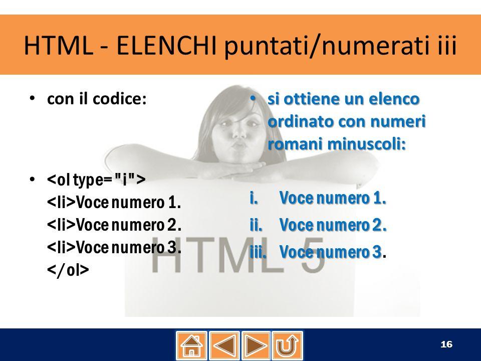 HTML - ELENCHI puntati/numerati iv con il codice: Voce numero 1.