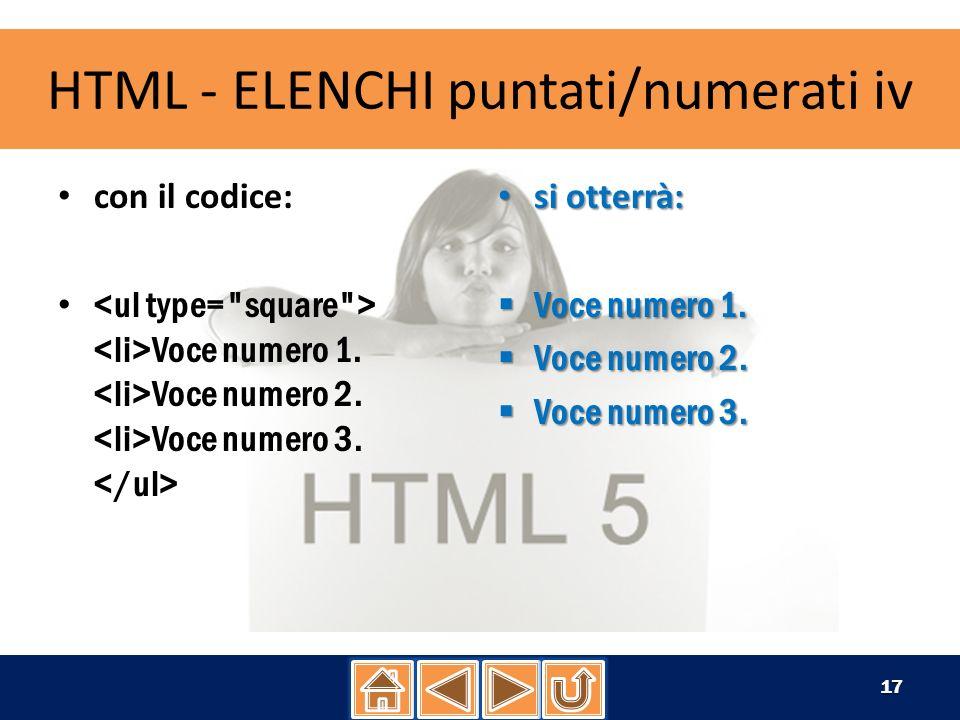 HTML - INSERISCI IMMAGINI i per inserire un immagine in un qualunque punto della pagina web si utilizza il seguente Tag:, il suo utilizzo è alquanto semplice, infatti se utilizziamo il codice: otterremo il seguente risultato: 18