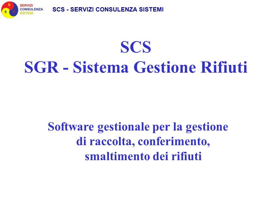 SCS SGR - Sistema Gestione Rifiuti Software gestionale per la gestione di raccolta, conferimento, smaltimento dei rifiuti