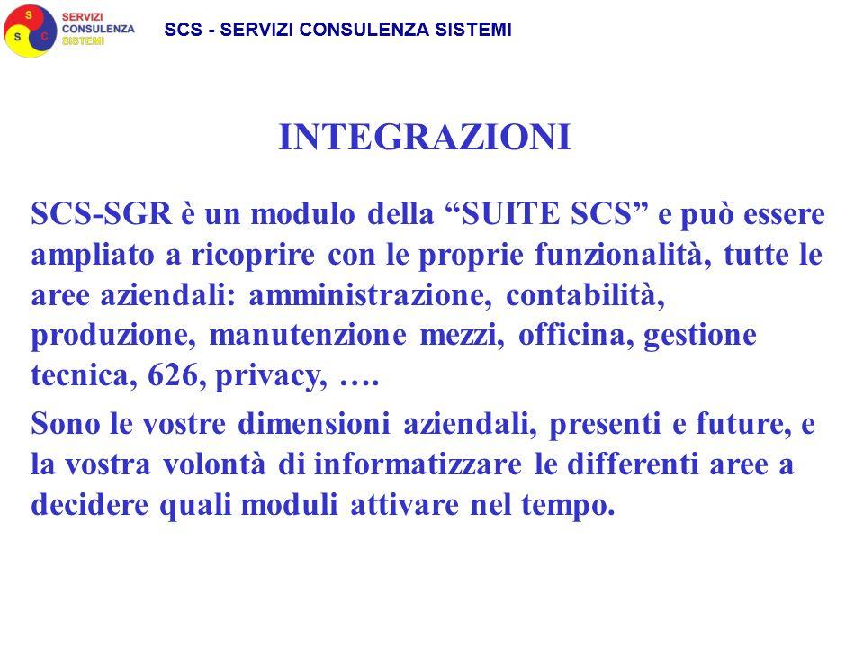 SCS-SGR è un modulo della SUITE SCS e può essere ampliato a ricoprire con le proprie funzionalità, tutte le aree aziendali: amministrazione, contabilità, produzione, manutenzione mezzi, officina, gestione tecnica, 626, privacy, ….