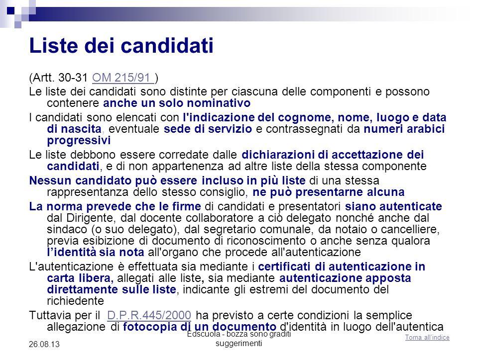 Edscuola - bozza sono graditi suggerimenti 26.08.13 Liste dei candidati (Artt. 30-31 OM 215/91 )OM 215/91 Le liste dei candidati sono distinte per cia