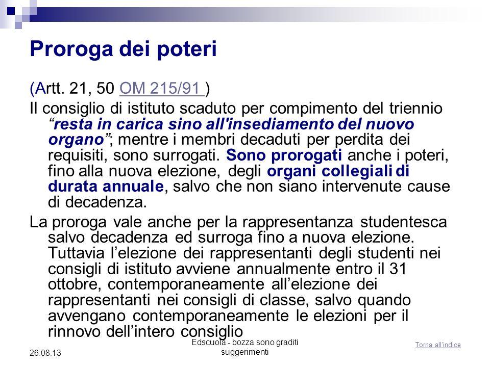 Edscuola - bozza sono graditi suggerimenti 26.08.13 Proroga dei poteri (Artt.
