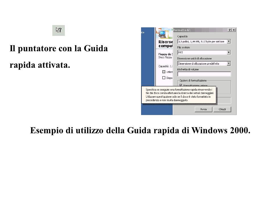 Il puntatore con la Guida rapida attivata. Esempio di utilizzo della Guida rapida di Windows 2000.