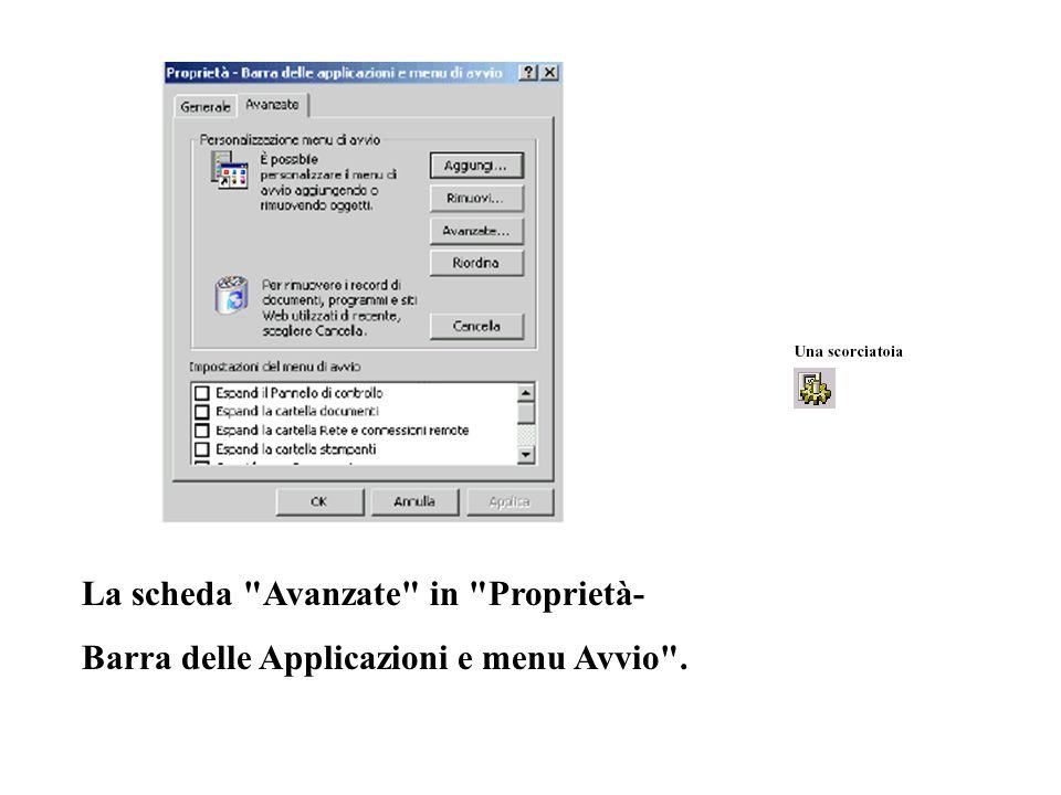 La scheda Avanzate in Proprietà- Barra delle Applicazioni e menu Avvio .