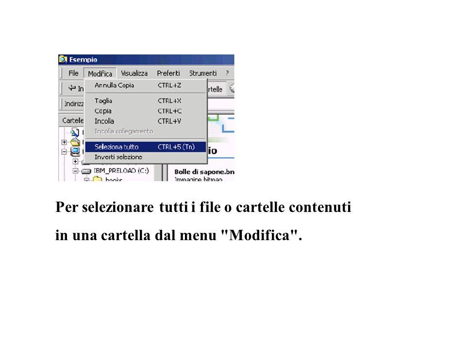 Per selezionare tutti i file o cartelle contenuti in una cartella dal menu