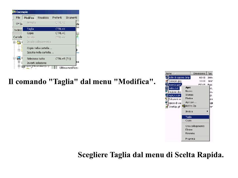Il comando Taglia dal menu Modifica . Scegliere Taglia dal menu di Scelta Rapida.