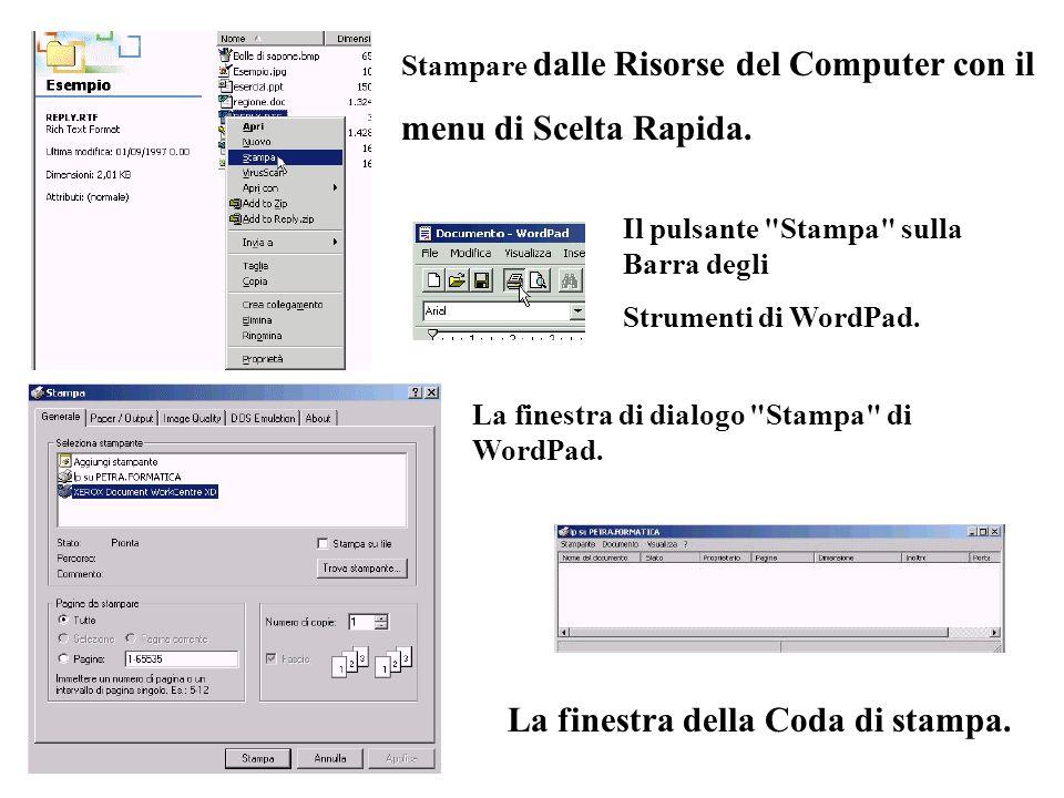 Stampare dalle Risorse del Computer con il menu di Scelta Rapida. Il pulsante
