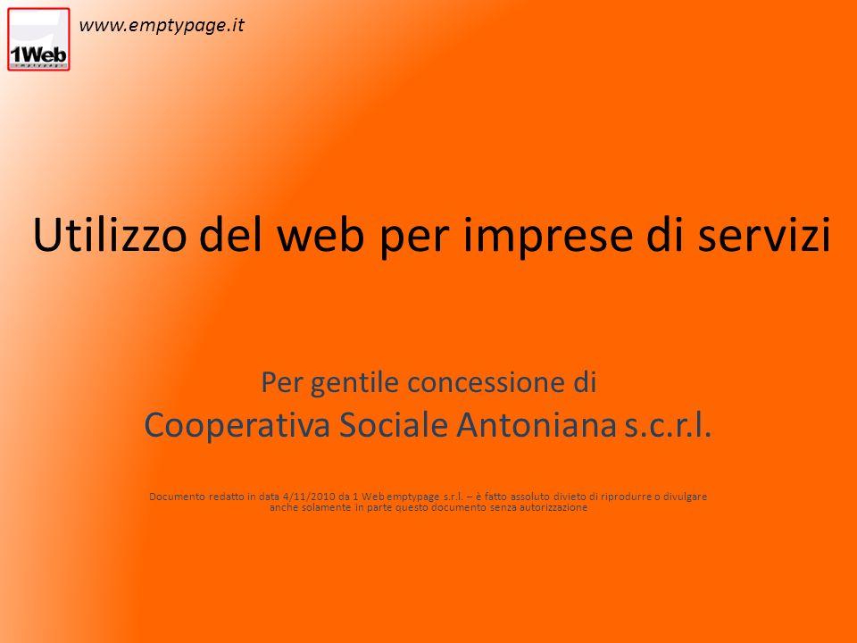 Utilizzo del web per imprese di servizi Per gentile concessione di Cooperativa Sociale Antoniana s.c.r.l.