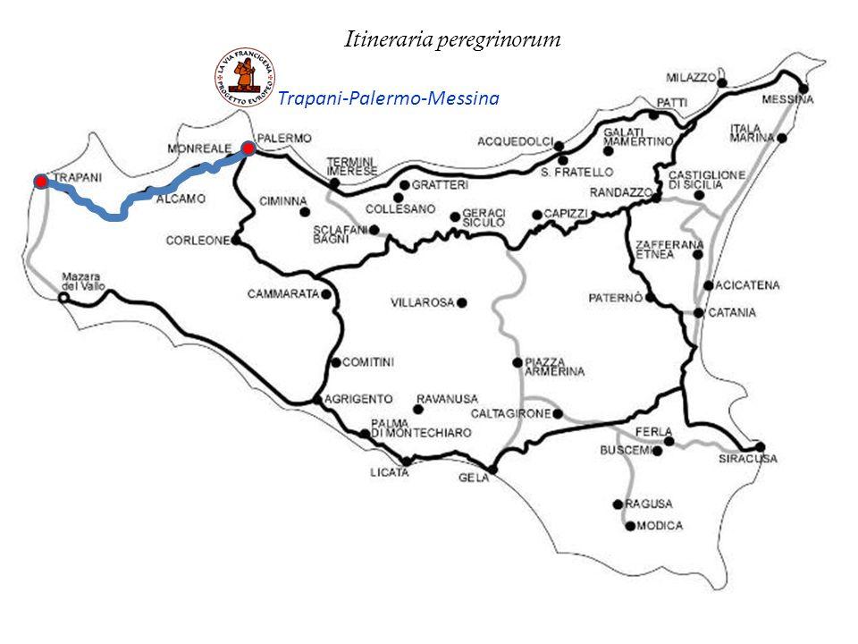 Trapani-Palermo-Messina Itineraria peregrinorum