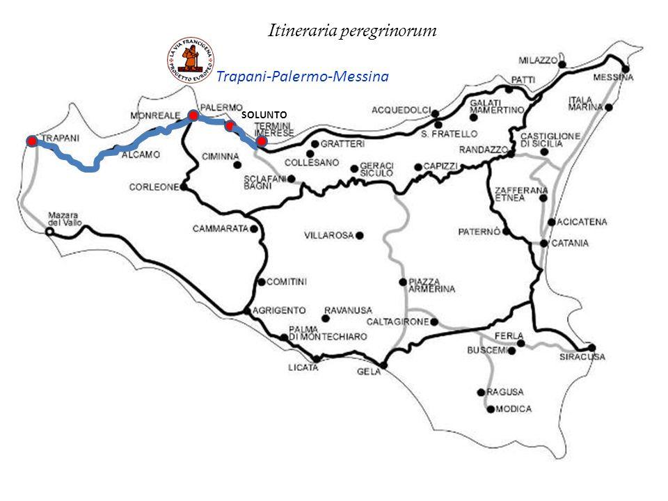 SOLUNTO Trapani-Palermo-Messina Itineraria peregrinorum
