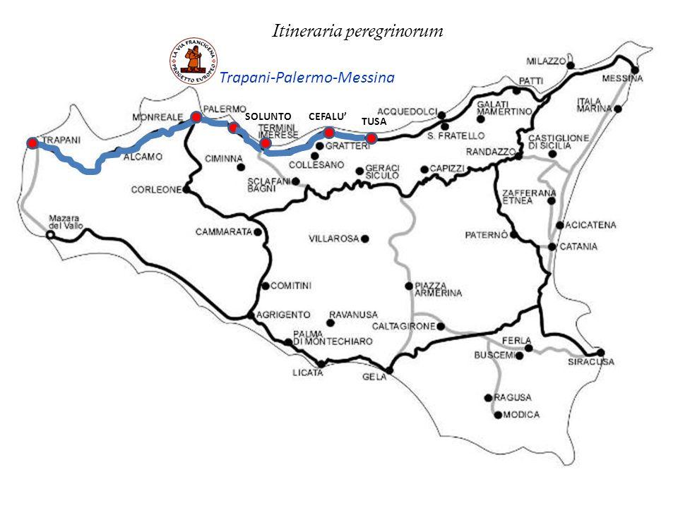 SOLUNTOCEFALU TUSA Trapani-Palermo-Messina Itineraria peregrinorum