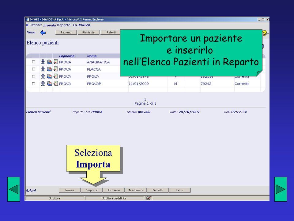 Richieste e risultati eseguite in altri REPARTI Seleziona lo schedario del paziente desiderato Seleziona lo schedario del paziente desiderato