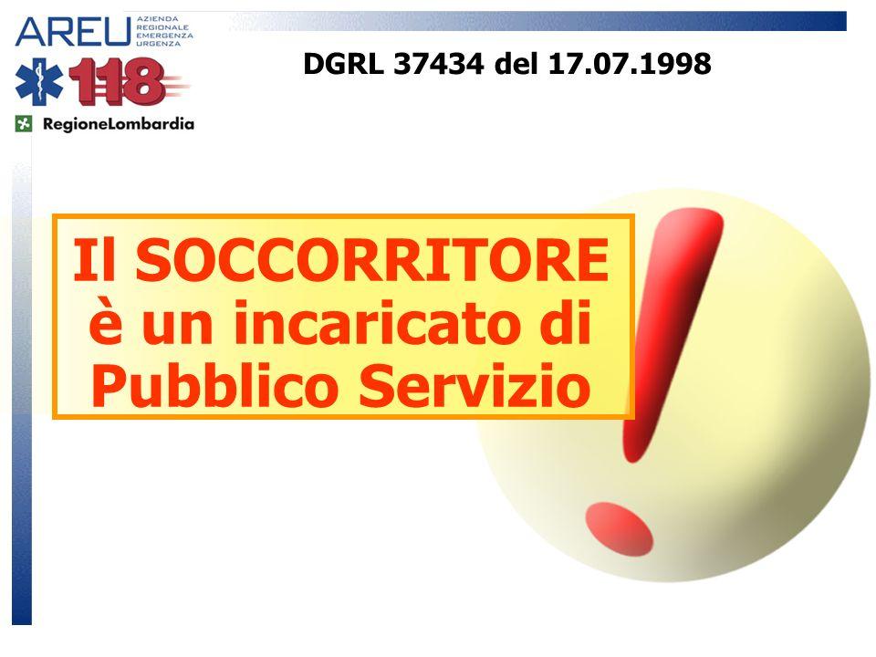 Il SOCCORRITORE è un incaricato di Pubblico Servizio DGRL 37434 del 17.07.1998