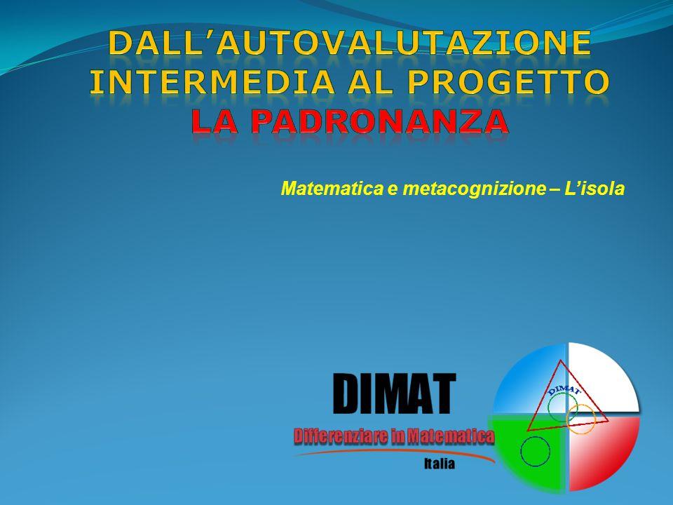 Dallautovalutazione intermedia al progetto