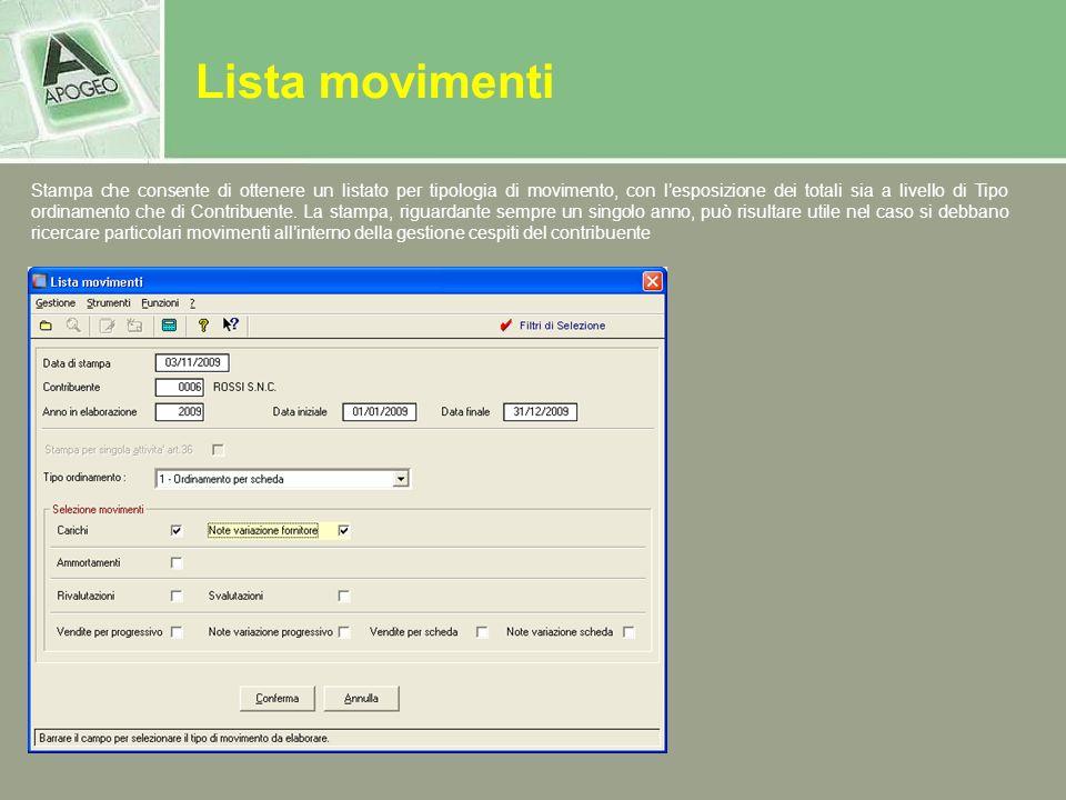 Lista movimenti Stampa che consente di ottenere un listato per tipologia di movimento, con lesposizione dei totali sia a livello di Tipo ordinamento c