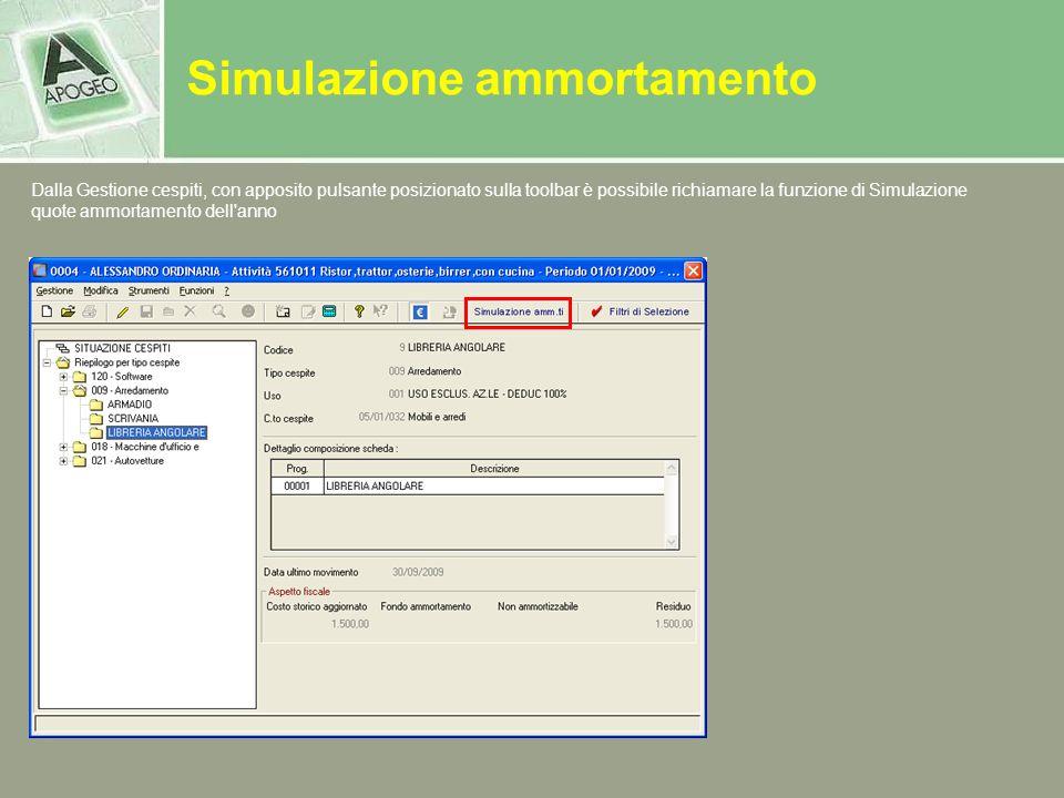 Simulazione ammortamento Dalla Gestione cespiti, con apposito pulsante posizionato sulla toolbar è possibile richiamare la funzione di Simulazione quo