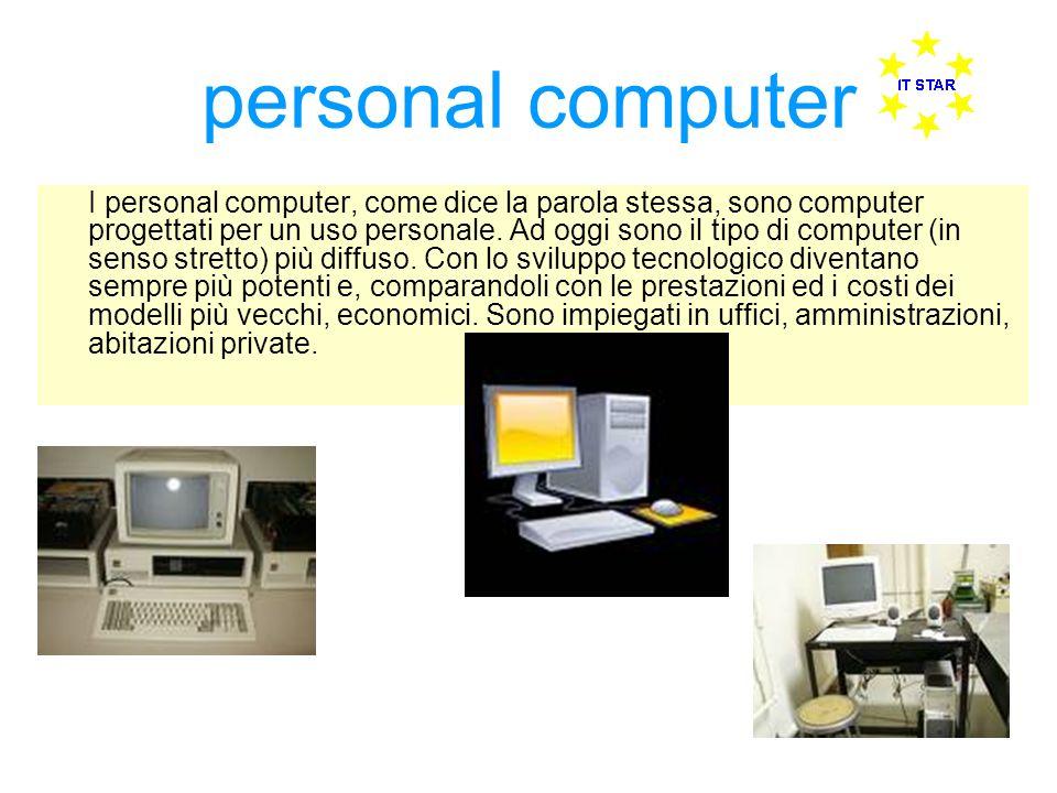 personal computer I personal computer, come dice la parola stessa, sono computer progettati per un uso personale. Ad oggi sono il tipo di computer (in