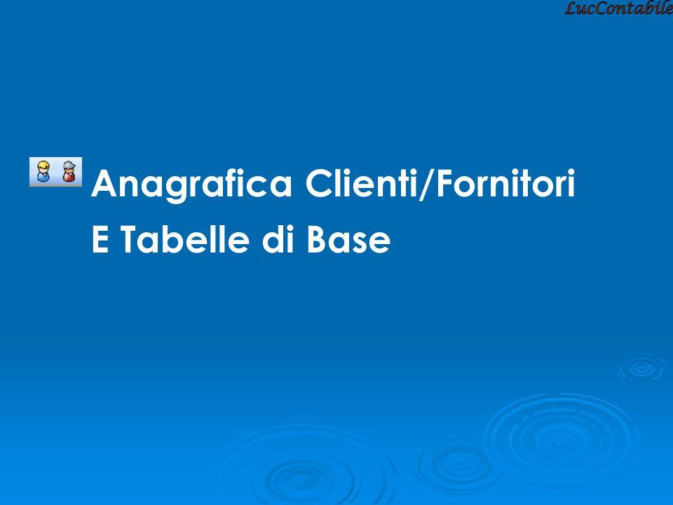 Anagrafica Clienti/Fornitori E Tabelle di Base