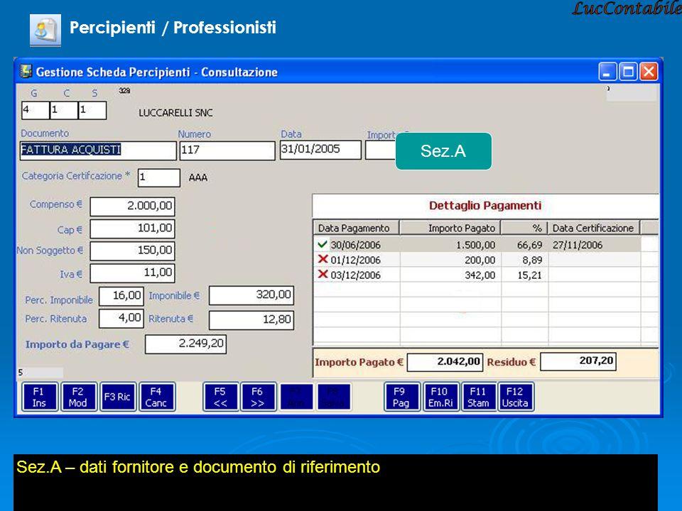 Percipienti / Professionisti Sez.A Sez.A – dati fornitore e documento di riferimento