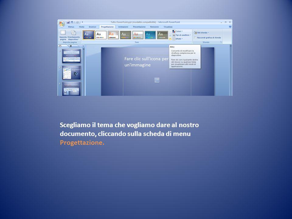 Scegliamo il tema che vogliamo dare al nostro documento, cliccando sulla scheda di menu Progettazione.