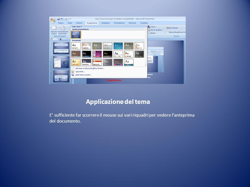 Applicazione del tema E sufficiente far scorrere il mouse sui vari riquadri per vedere lanteprima del documento.